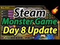 Steam Monster Game - Day 8 Update