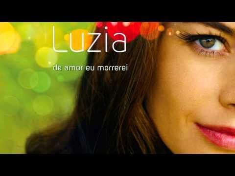 LUZIA - Luzia Dvorek- De Amor Eu Morrerei