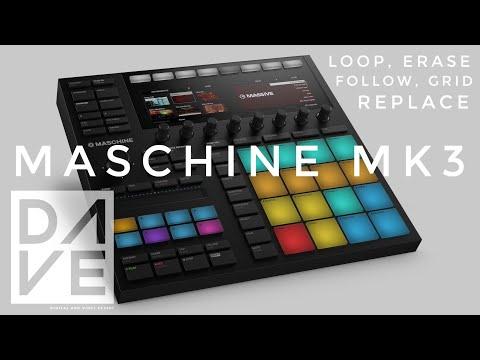 Native Instruments Maschine MK3 Tutorials | Loop, Erase, Replace, Follow, Grid | D.A.V.E.