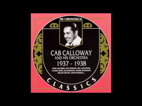Cab Calloway And His Orchestra - At The Clambake Carnival (1938)
