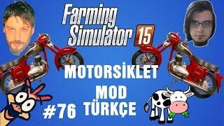 Modlu Farming Simulator 15 Türkçe Multiplayer   Motorsiklet Modu & Yeni Tarla   Bölüm 76