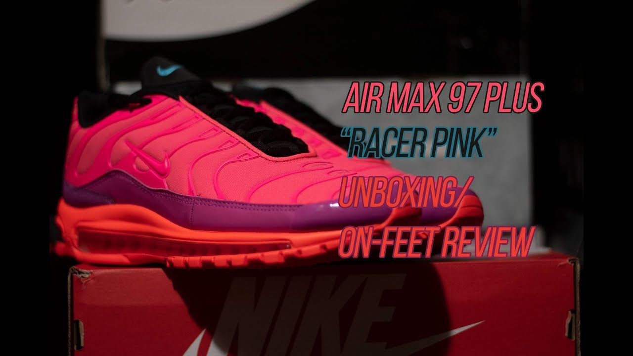 7d7eb6fe7c13 Air Max 97 Plus Racer Pink  Sneaker Unboxing Review - YouTube