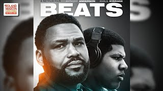Anthony Anderson, Director Chris Robinson Talk Neflix's 'Beats' & More At ABFF