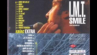 IMT Smile - Laska LIVE - Valec EXTRA