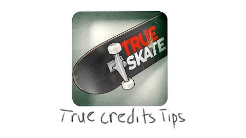 how to get true credits fast  tips