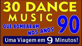 30 Músicas Dance Que Bombaram Nos Anos 90 Em 9 Minutos Parte 01 MP3