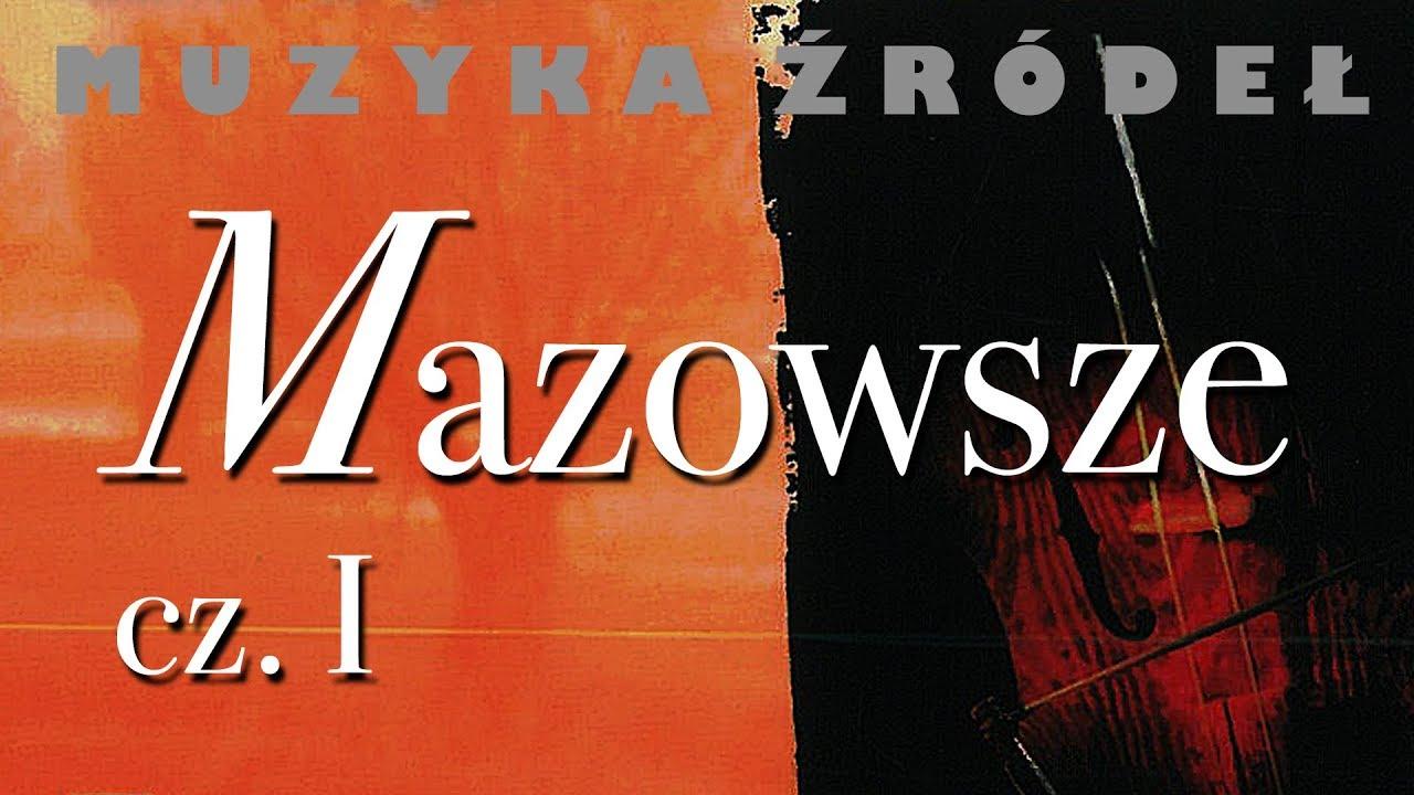 "Kapela z Sannik – Oberek (z albumu ""Muzyka źródeł vol. 1 / Mazowsze cz. 1"")"