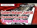 Saben Malam Jum'at Tanpa Kendang Full Jaranan Karaoke Sholawat Yamaha s770