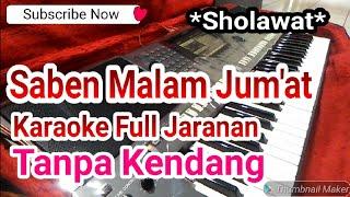Gambar cover Saben Malam Jum'at Tanpa Kendang Full Jaranan Karaoke Sholawat Yamaha s770