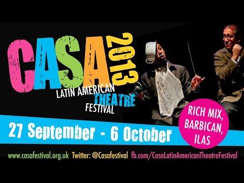CASA Latin American Theatre Festival 2012 Trailer