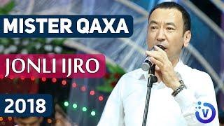 Mister Qaxa - Jonli ijro | Мистер Каха - Жонли ижро 2018 mp3