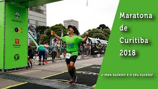 Vídeo #151 - Maratona de Curitiba 2018