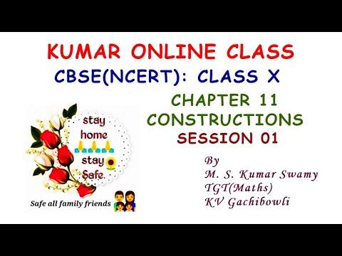 Google Meet LIVE Online Class X Chapter 11 Constructions Session 01