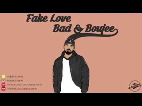 Fake love bad&boujee