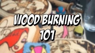Wood Burning 101 - What You Will Need