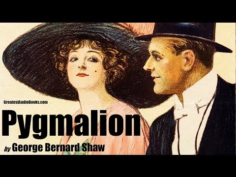 PYGMALION by George Bernard Shaw - FULL AudioBook | Greatest AudioBooks