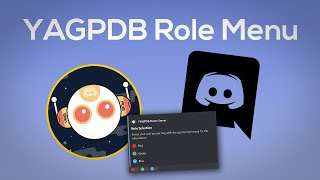 YAGPDB Role Menu - Discord React Role - 2020 UPDATE!