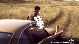 Kayliox - Kitty Swag (ORIGINAL MIX) - FREE DOWNLOAD - Banger Bunny