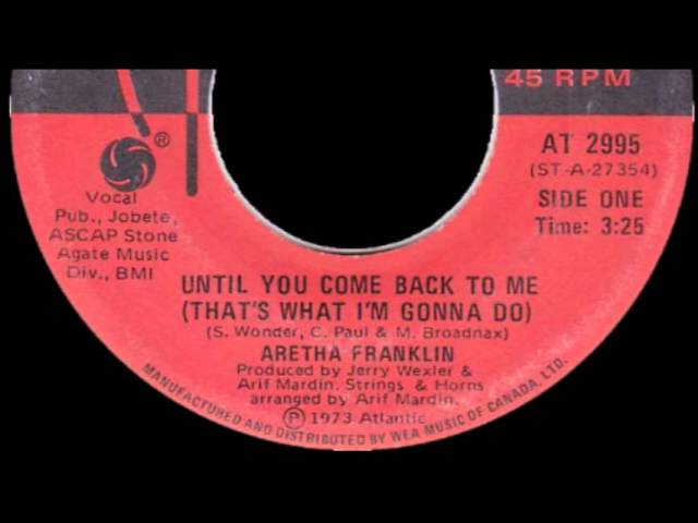 aretha-franklin-until-you-come-back-to-me-thats-what-im-gonna-do-backinvault