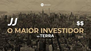 JJ O Maior Investidor na Terra - Ap. André | 10/03