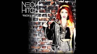 Neon Hitch - Fuck U Betta (Instrumental) Mp3