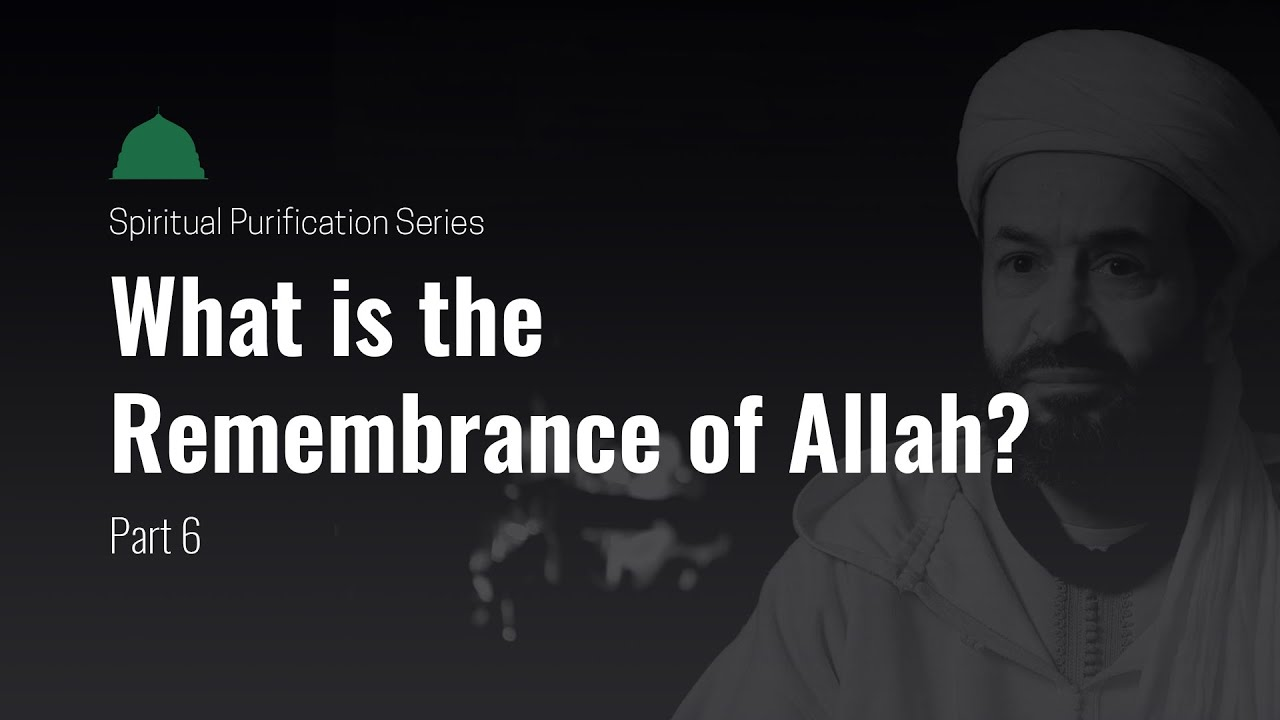 What is the Remembrance of Allah? How Does The Heart Find Tranquility?