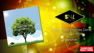 Shoonchan-A Brand New Day Has Come(EXTENDED ETERNAL WIND MIX)