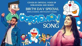 Doraemon Title Track | Sonal Kaushal | Wajahat Hasan | Suneo and Doraemon | Doraemon  Birthday Spl
