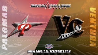 SCFA Football Week 4: Palomar at Ventura - 9/22 - 6pm