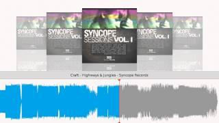 Craft - Highways & Jungles - Syncope Recordz