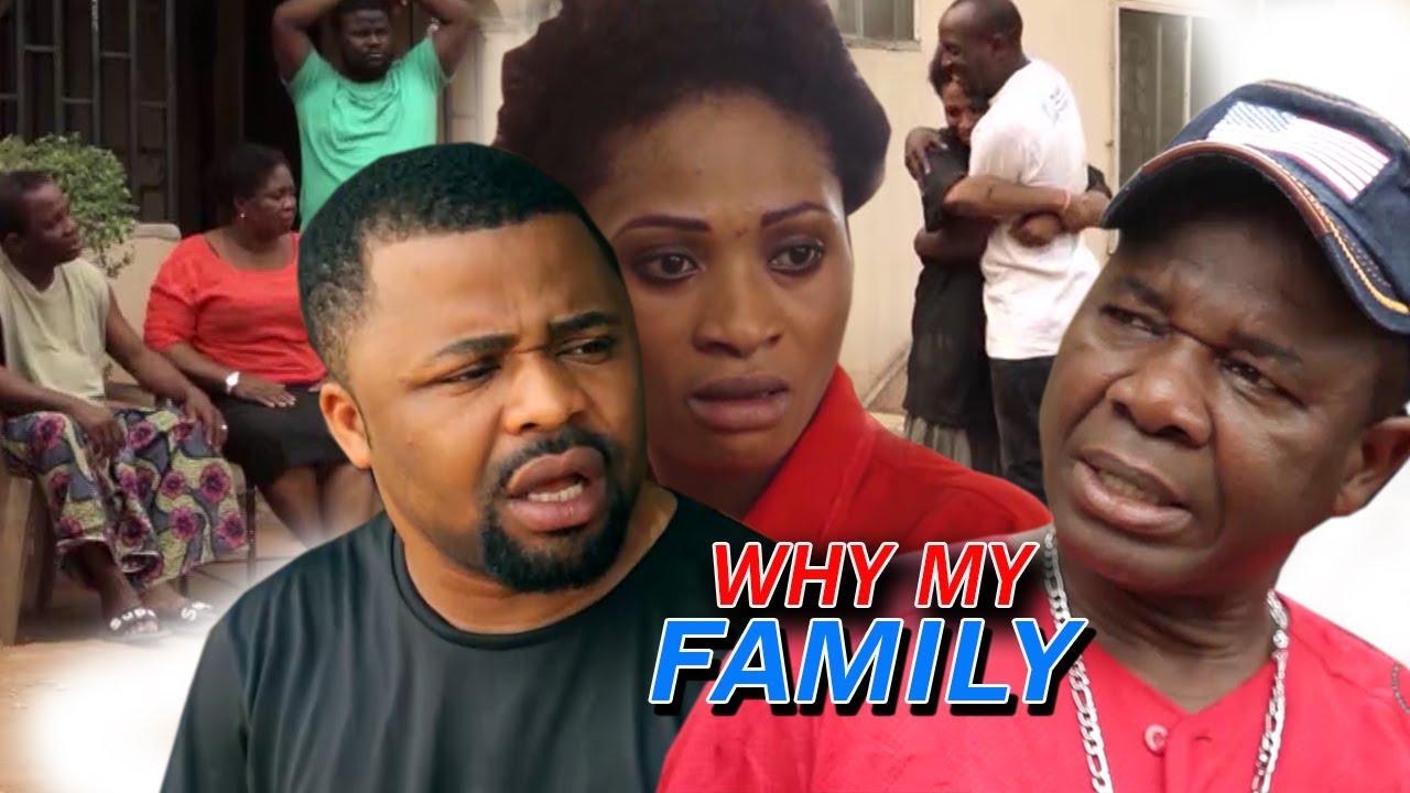 Download Why My Family Season 1 - 2018 Latest Nigerian Nollywood Movie Full HD