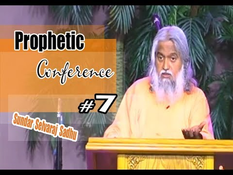Sundar Selvaraj Sadhu November 8, 2017 ★ Prophetic Conferenc