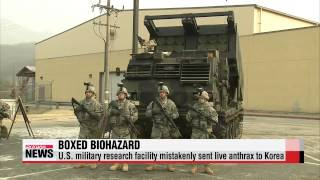 U.S. military mistakenly ships live anthrax to air force base in Korea   ″살