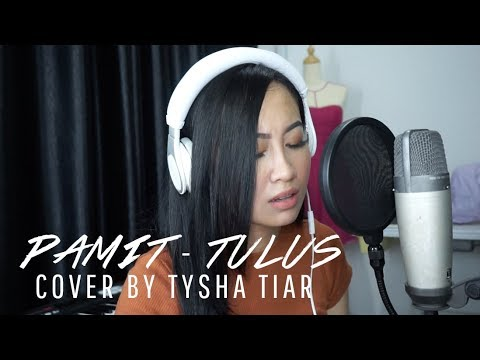 Pamit - Tulus ★ Cover by Tysha Tiar