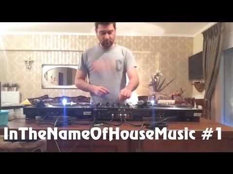 🎧 InTheNameOfHouseMusic #01 (SOKELA)