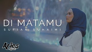 Single Terbaru -  Sufian Suhaimi Di Matamu Official Music