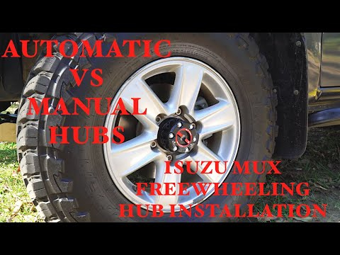 Automatic vs Manual (Freewheeling) Hubs – Installing Manual Hubs on Isuzu MUX