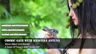 ◄Progressive Trance►Cosmic Gate with Kristina Antuna - Alone (Maor Levi Remix) [ASOT 687]