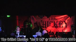 "The Grilled Lincolns ""Lets Get it ON"""