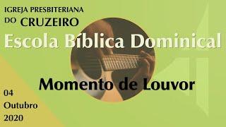 Momento de Louvor  EBD IPBCruzeiro 04/10/2020