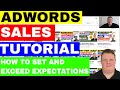 How To Sell Google Adwords: Setting & Managing Client Expectations  🔥