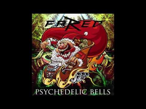 Psychedelic Bells (Jingle Bells Psy-trance Remix) - Fared