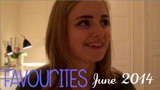 June 2014 Favourites