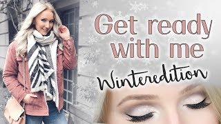 GET READY WITH ME: WINTER EDITION! Große Locken, Winter Makeup & Outfit! TheBeauty2go
