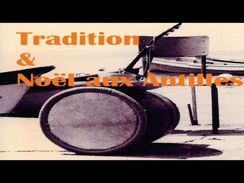 Various Artists  Tradition & Noël aux Antilles