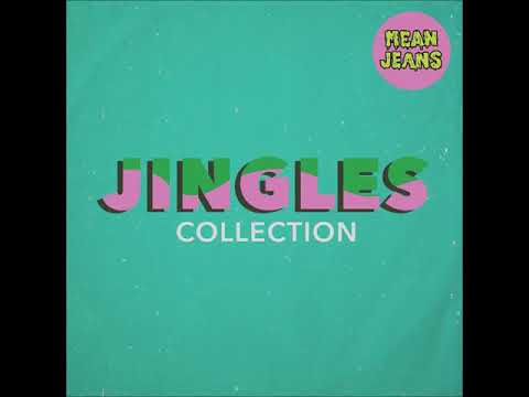 Mean Jeans - Jingles Collection (OFFICIAL FULL ALBUM STREAM)