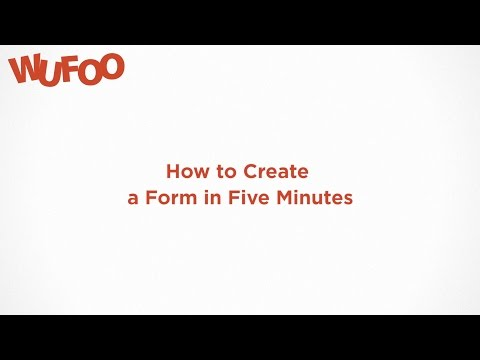 How to Create a Wufoo Form in 5 Minutes