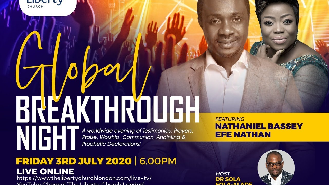 Download THE LIBERTY CHURCH |Q3 Global Breakthrough Night With Nathaniel Bassey and Efe Nathan