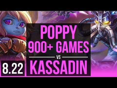 POPPY vs KASSADIN MID  900+ games, 2 early solo kills  Korea Challenger  v822