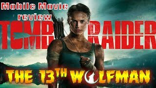 Mobile Movie Review Tomb raider